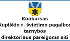 Konkursas Kupiškio r. švietimo pagalbos tarnybos direktoriaus pareigoms eiti