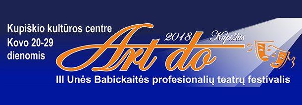 Kviečia Kupiškyje užgimęs Unės Babickaitės profesionalių teatrų festivalis
